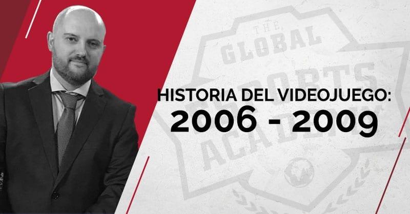Historia del videojuego 2006 - 2009